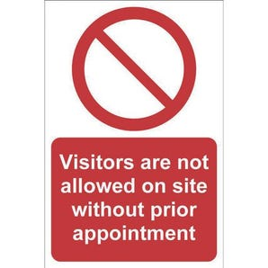 Visitors are not allowed on site sign
