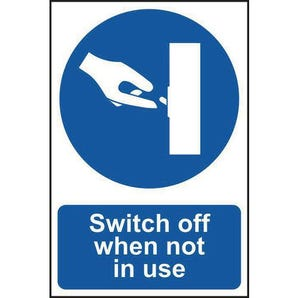 Switch off when not in use sign
