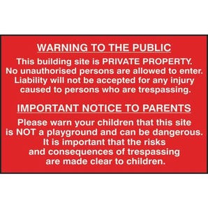 Building site warning to public and parents sign