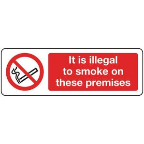 Smoking prohibition signs - It is illegal to smoke on these premises