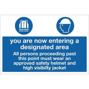 Personal protection signs - You are now entering a designated area