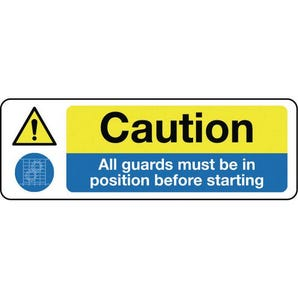 Machinery hazards - Caution all guards must be in position before starting