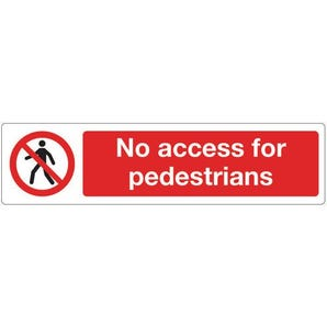 Mini prohibition signs - No access for pedestrians