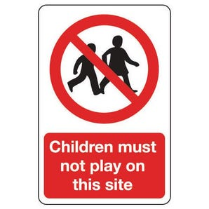 Site safety - Children must not play on this site