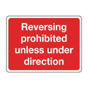 General construction - Reversing prohibited unless under direction