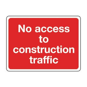 General construction - No access to construction traffic