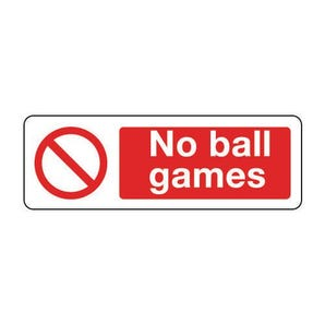 General prohibition signs - No ball games