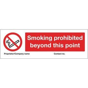 Personalised regulation no smoking signs - Smoking prohibited beyond this point