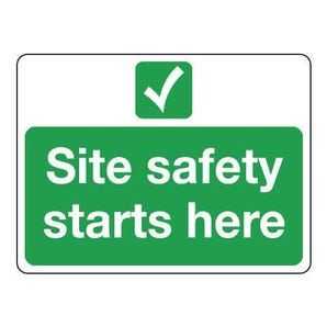 Site safety - Site safety starts here