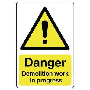 General construction - Danger demolition work in progress