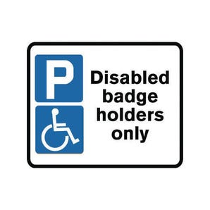 Disabled badge holders only sign - Post mounted sign