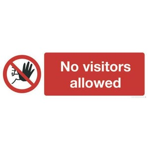 No visitors allowed safety prohibition sign