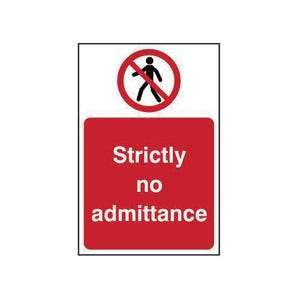 Strictly no admittance prohibition sign