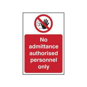 No admittance authorised people only sign