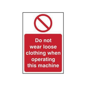 Do Not Wear Loose Clothing When Operating This Machine Non